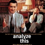 Analyze This! As in events.. That are useful to your business - Copyright Warner Brothers Pictures
