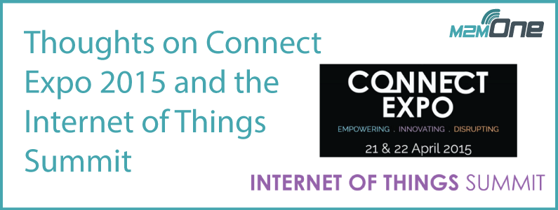 Thoughts on Connect Expo 2015 and the Internet of Things Summit